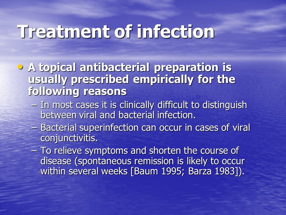 Treatment of infection