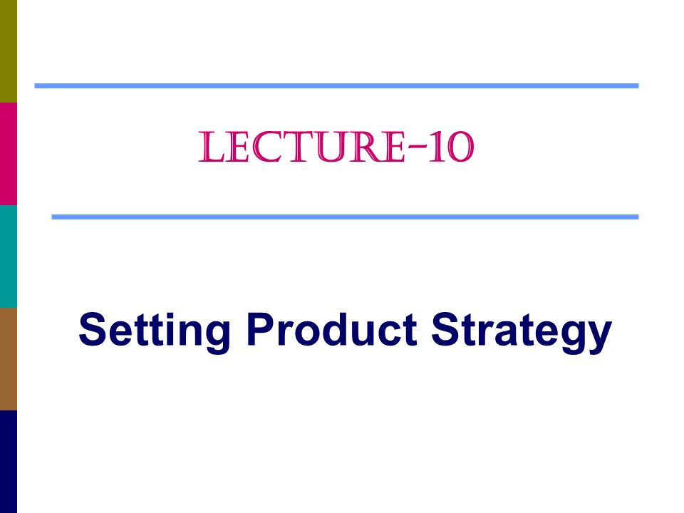 Setting Product Strategy - Ppt Video Online Download