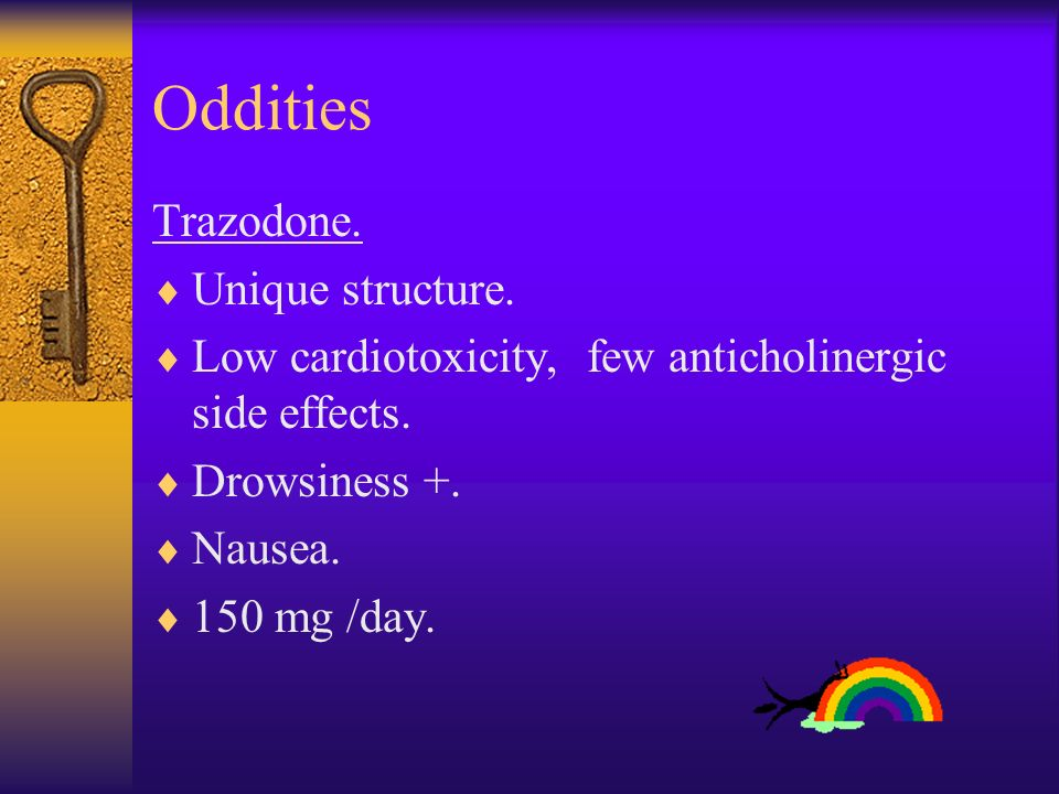 Oddities Trazodone. Unique structure.