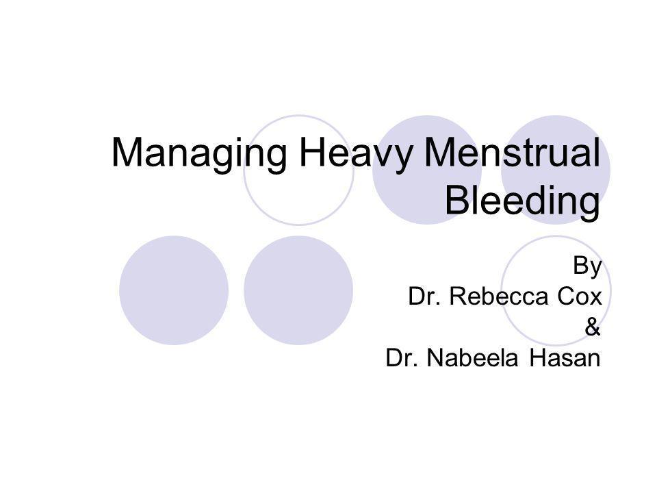 Managing Heavy Menstrual Bleeding