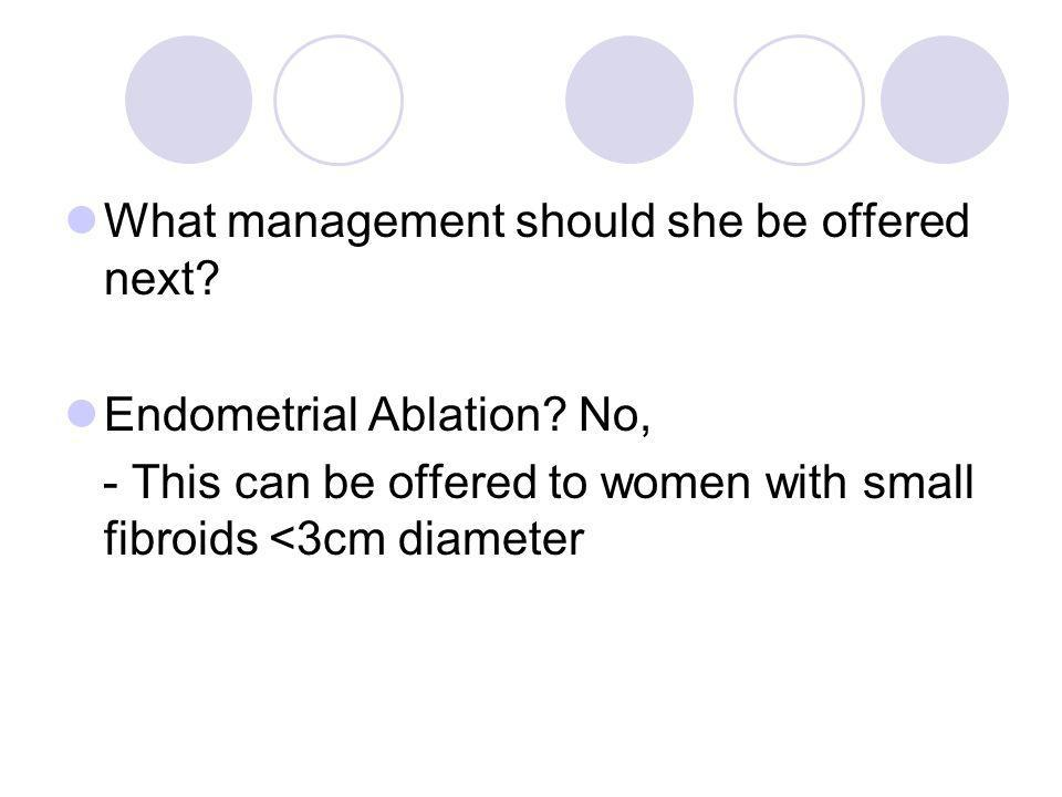 What management should she be offered next