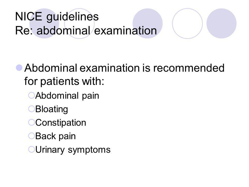 NICE guidelines Re: abdominal examination