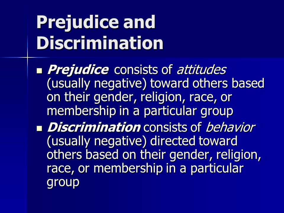 religion and prejudice Read and learn for free about the following article: examples of discrimination in society today.