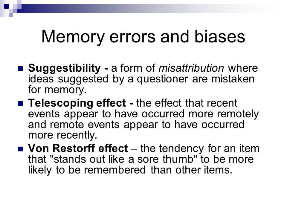 Memory errors and biases