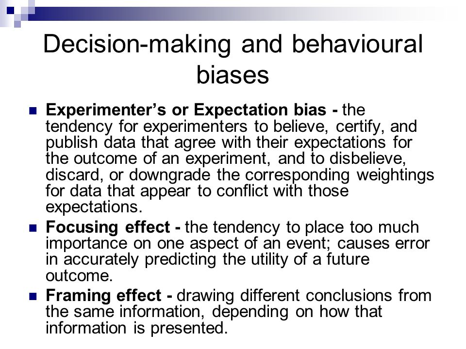 Decision-making and behavioural biases