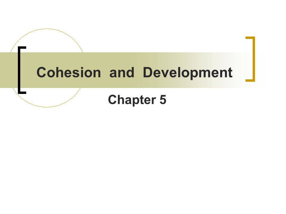 Cohesion and Development
