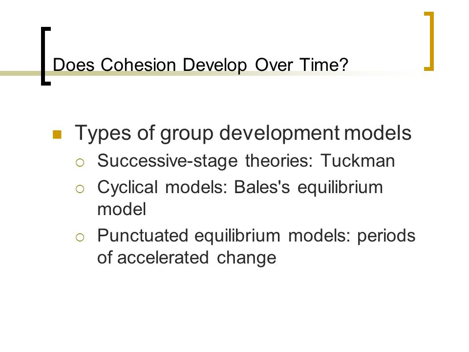 Does Cohesion Develop Over Time