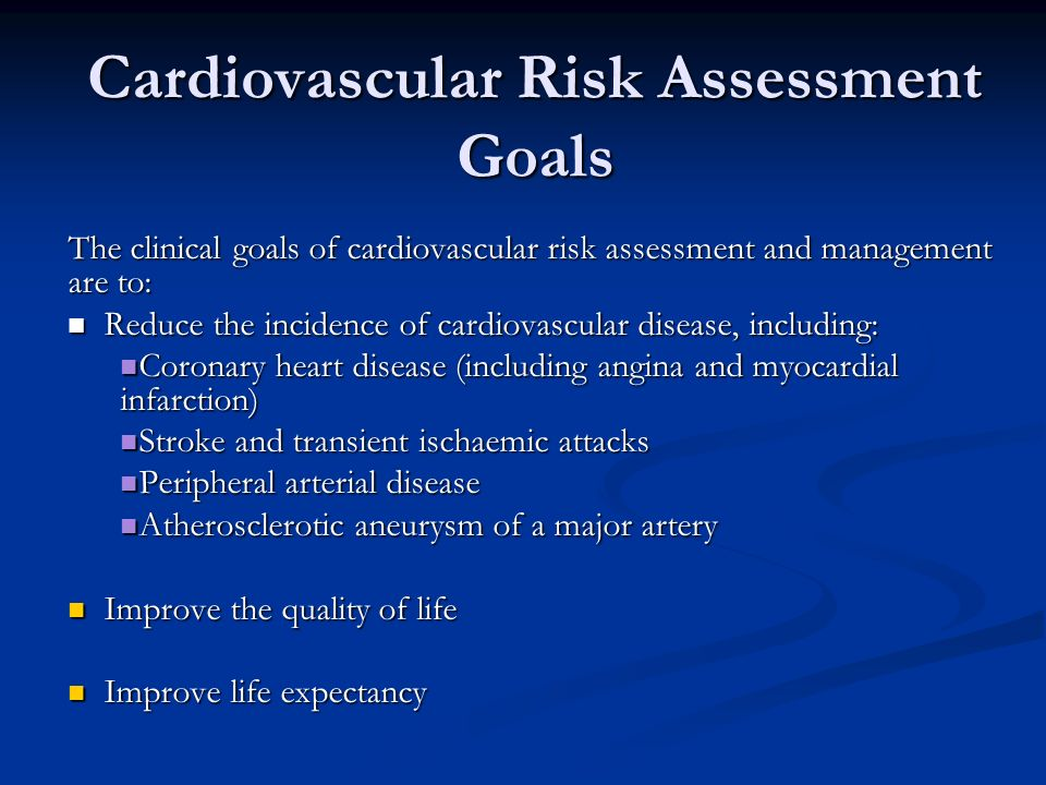 Cardiovascular Risk Assessment Goals
