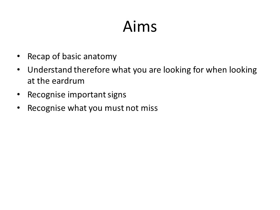Aims Recap of basic anatomy