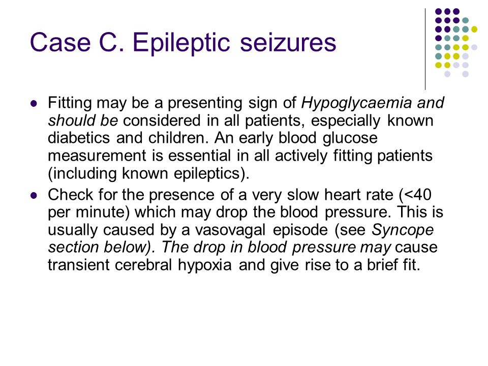 Case C. Epileptic seizures