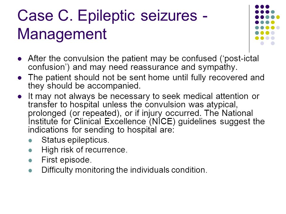 Case C. Epileptic seizures - Management