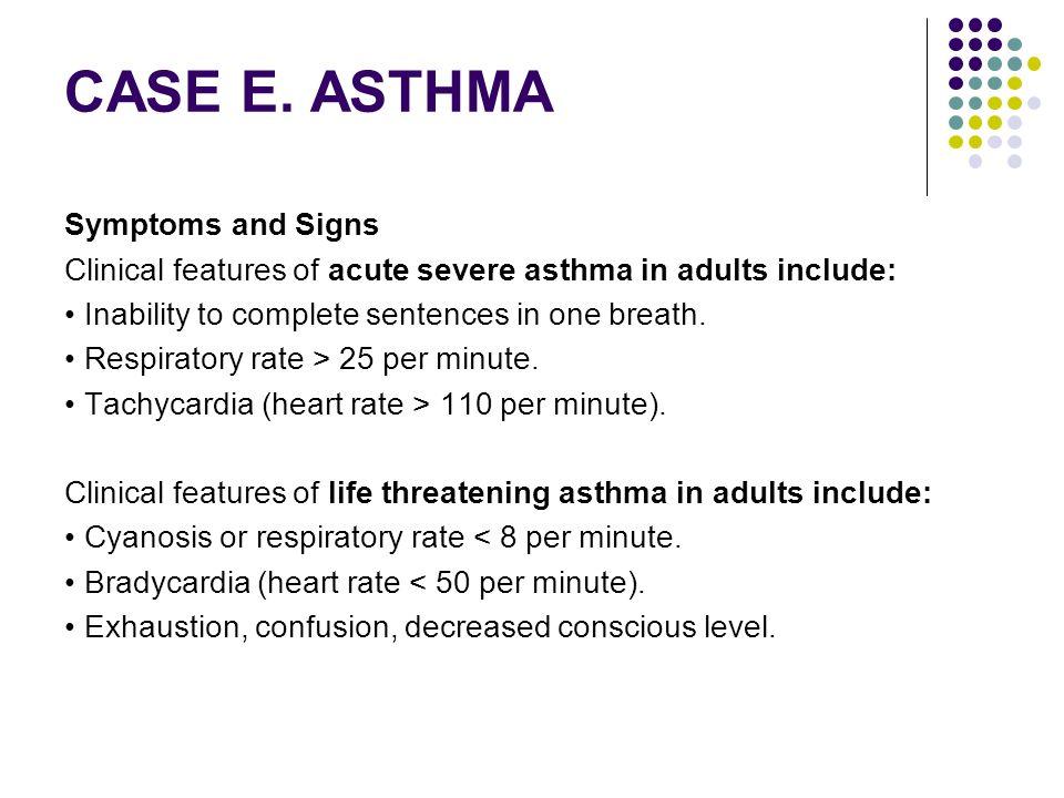 CASE E. ASTHMA