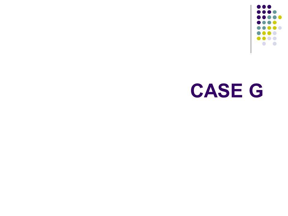 CASE G
