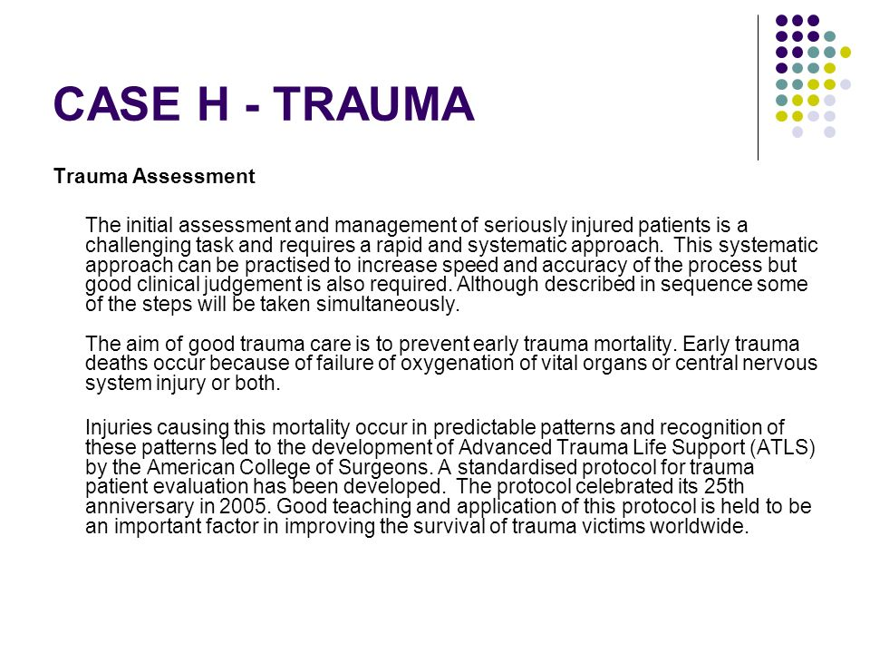 CASE H - TRAUMA Trauma Assessment