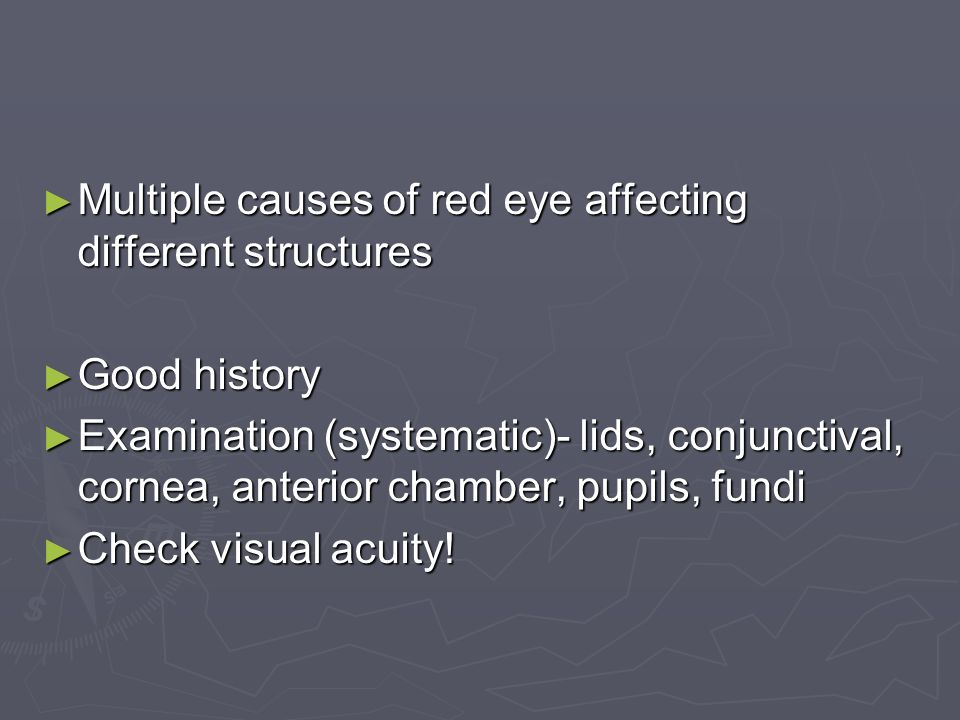 Multiple causes of red eye affecting different structures