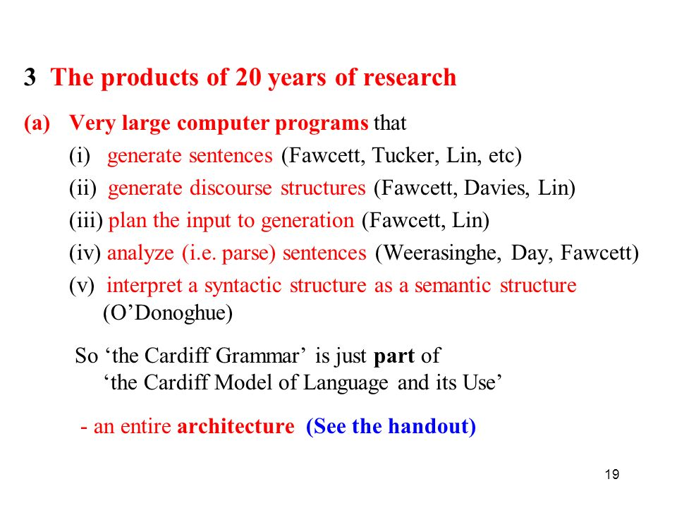 3 The products of 20 years of research