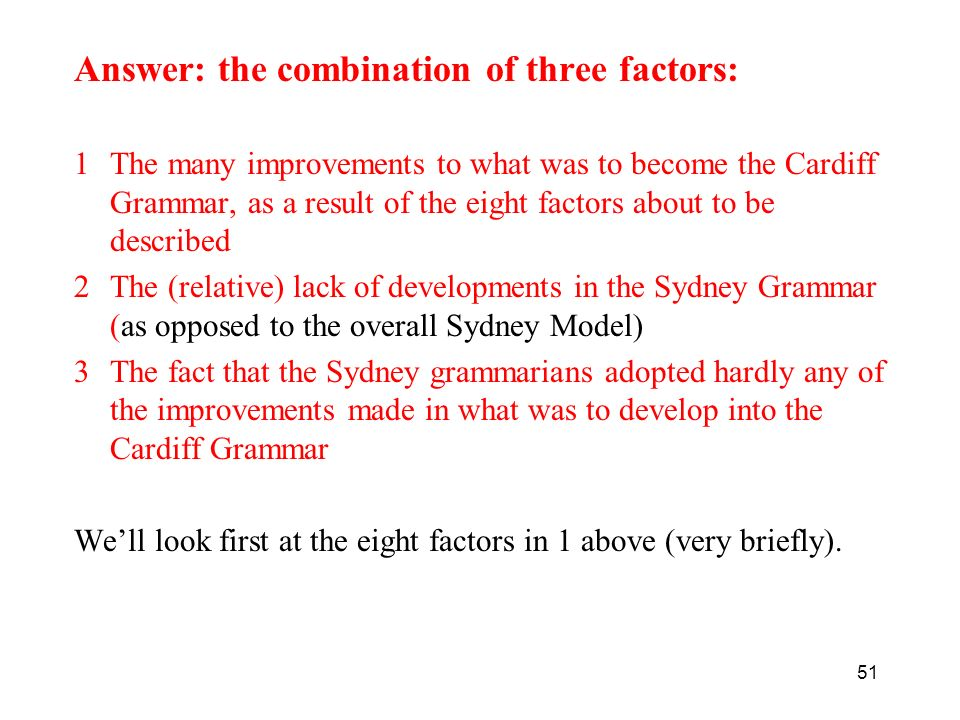 Answer: the combination of three factors: