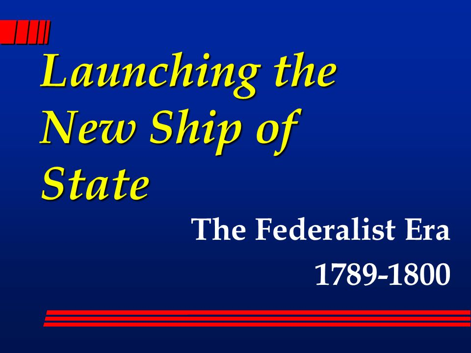 launching the new ship of state View notes - launching the new ship of state from history 104 at rutgers university launching the new ship of state i growing pains a.