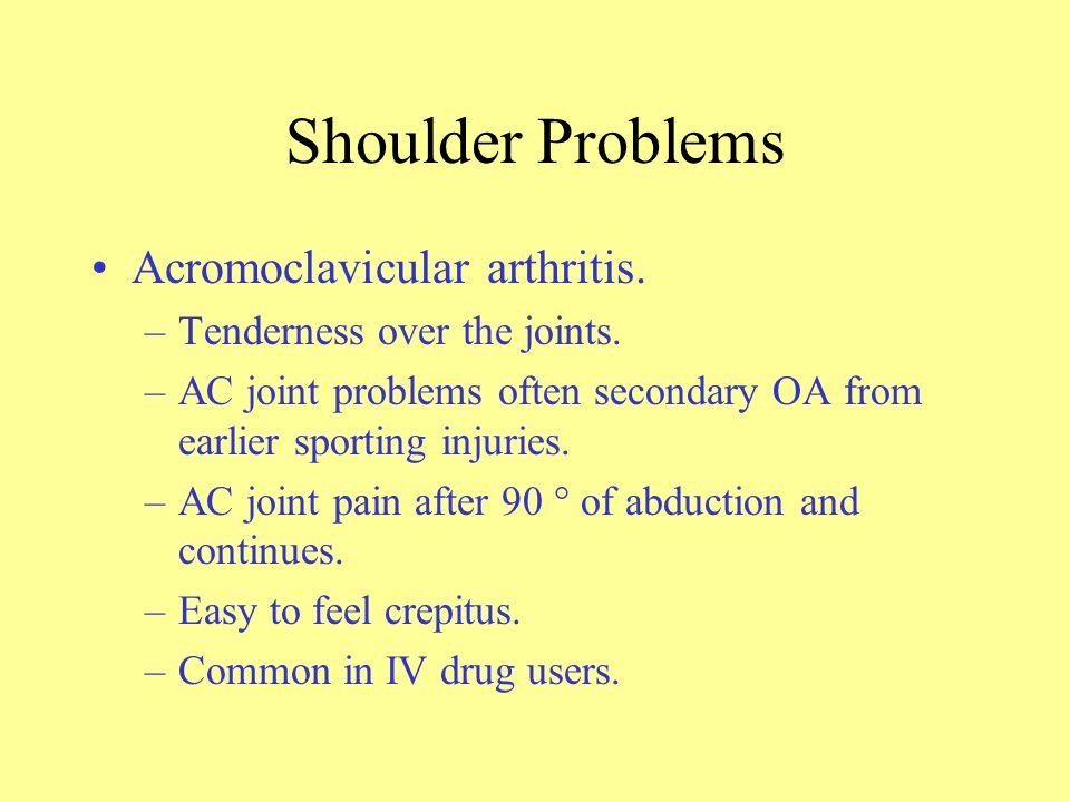 Shoulder Problems Acromoclavicular arthritis.