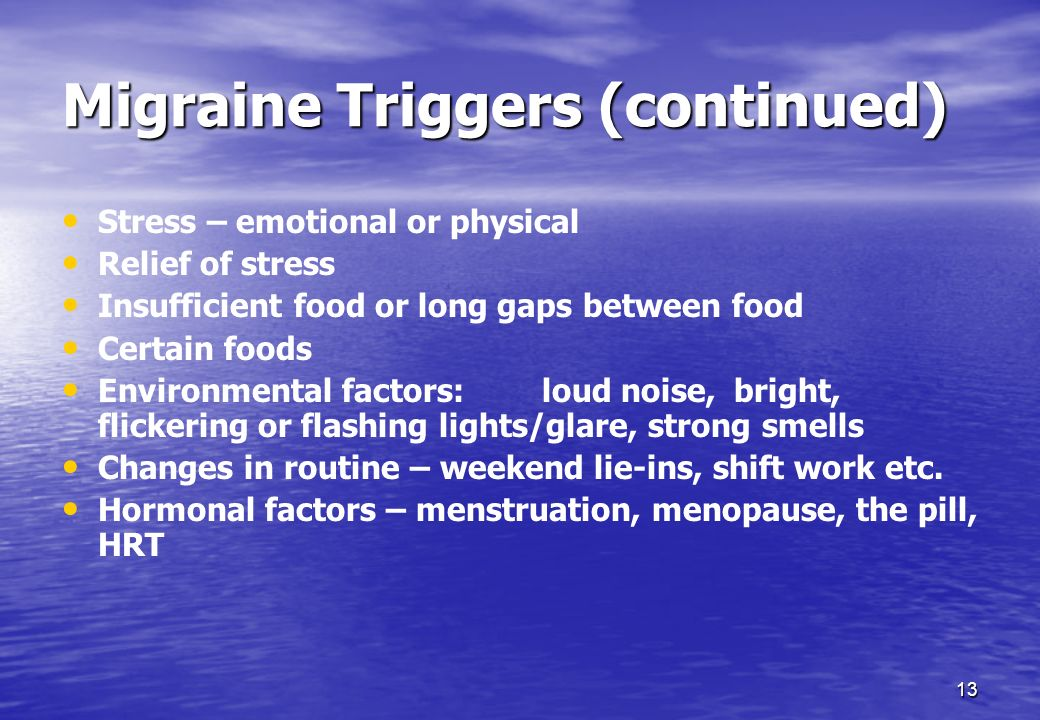 Migraine Triggers (continued)