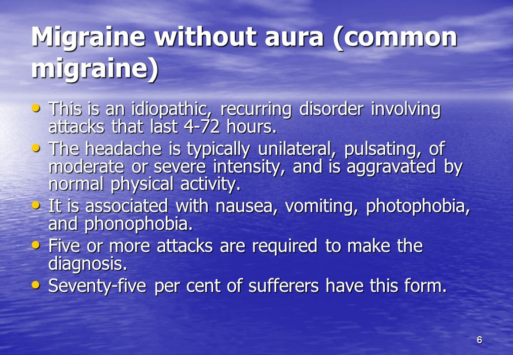 Migraine without aura (common migraine)