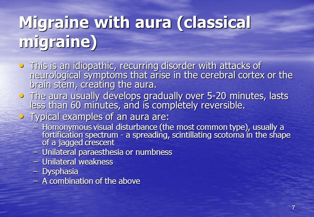 Migraine with aura (classical migraine)