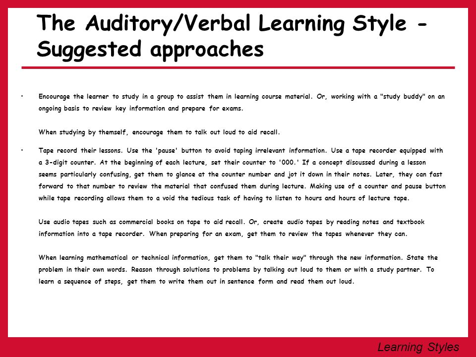 The Auditory/Verbal Learning Style - Suggested approaches