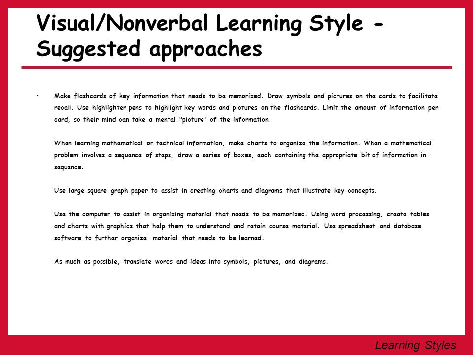 Visual/Nonverbal Learning Style - Suggested approaches