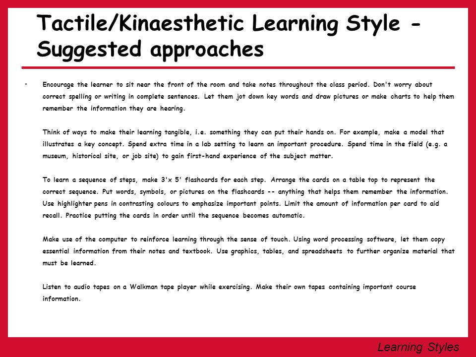 Tactile/Kinaesthetic Learning Style - Suggested approaches