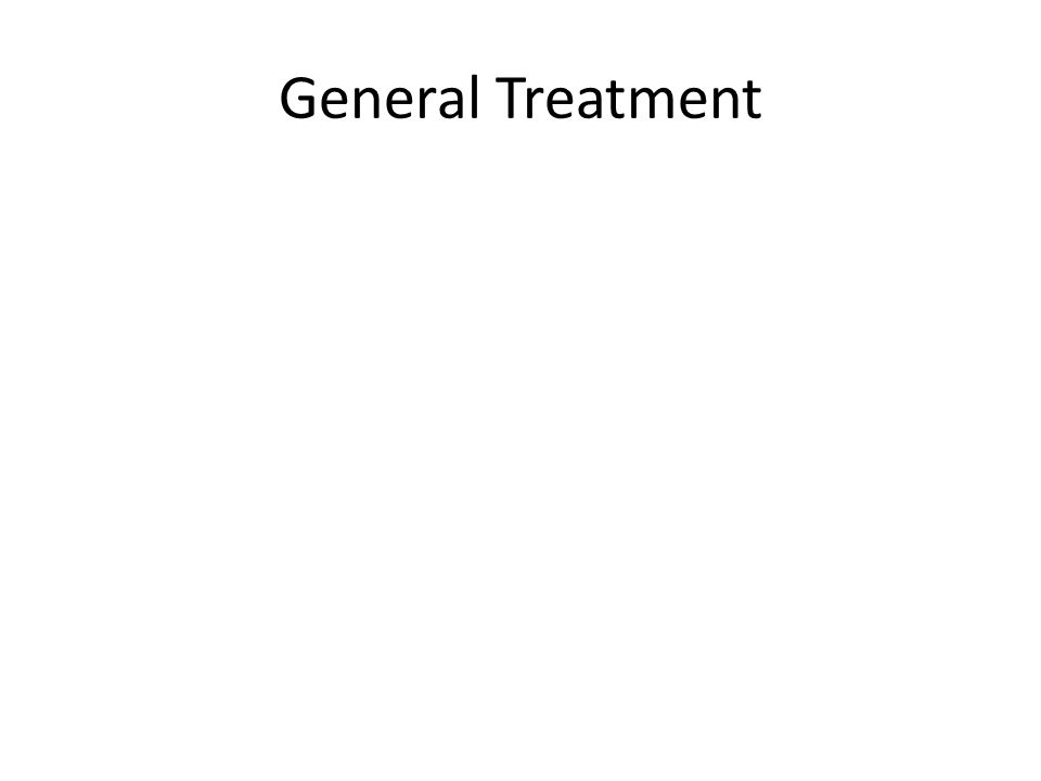 General Treatment