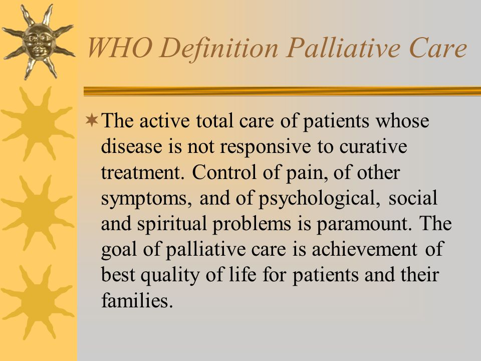 WHO Definition Palliative Care