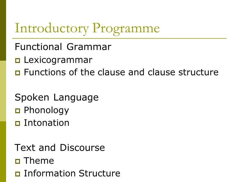 Introductory Programme