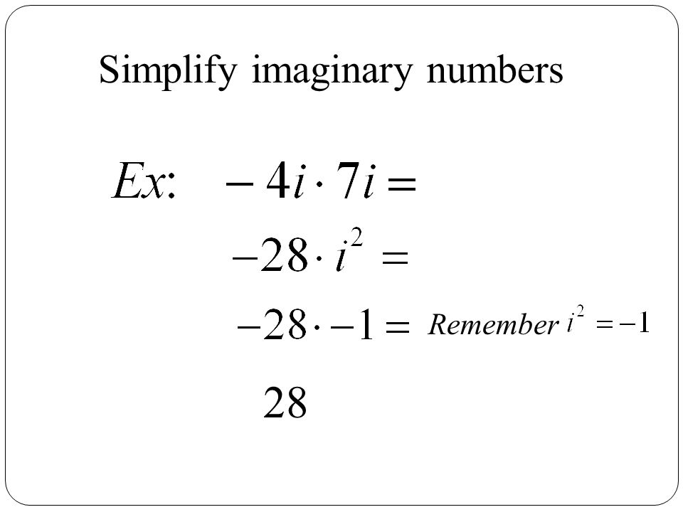 Simplify imaginary numbers