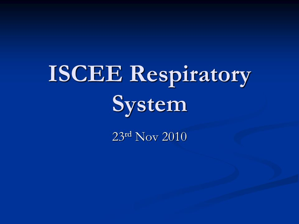 ISCEE Respiratory System