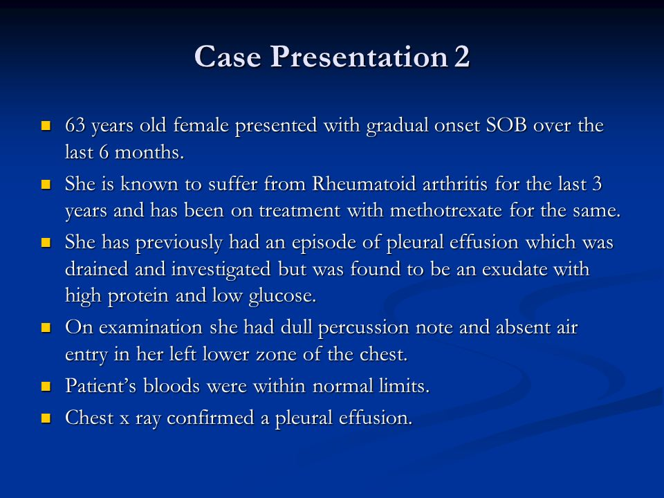 Case Presentation 2 63 years old female presented with gradual onset SOB over the last 6 months.