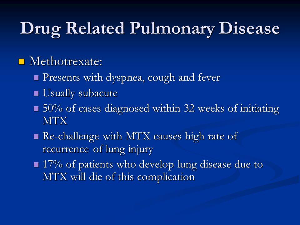 Drug Related Pulmonary Disease