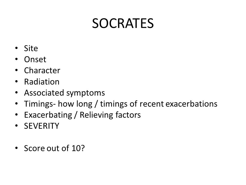 SOCRATES Site Onset Character Radiation Associated symptoms