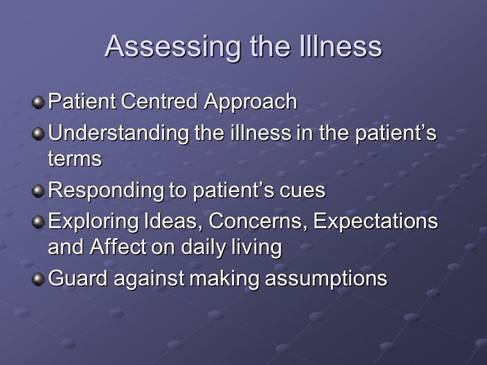Assessing the Illness Patient Centred Approach