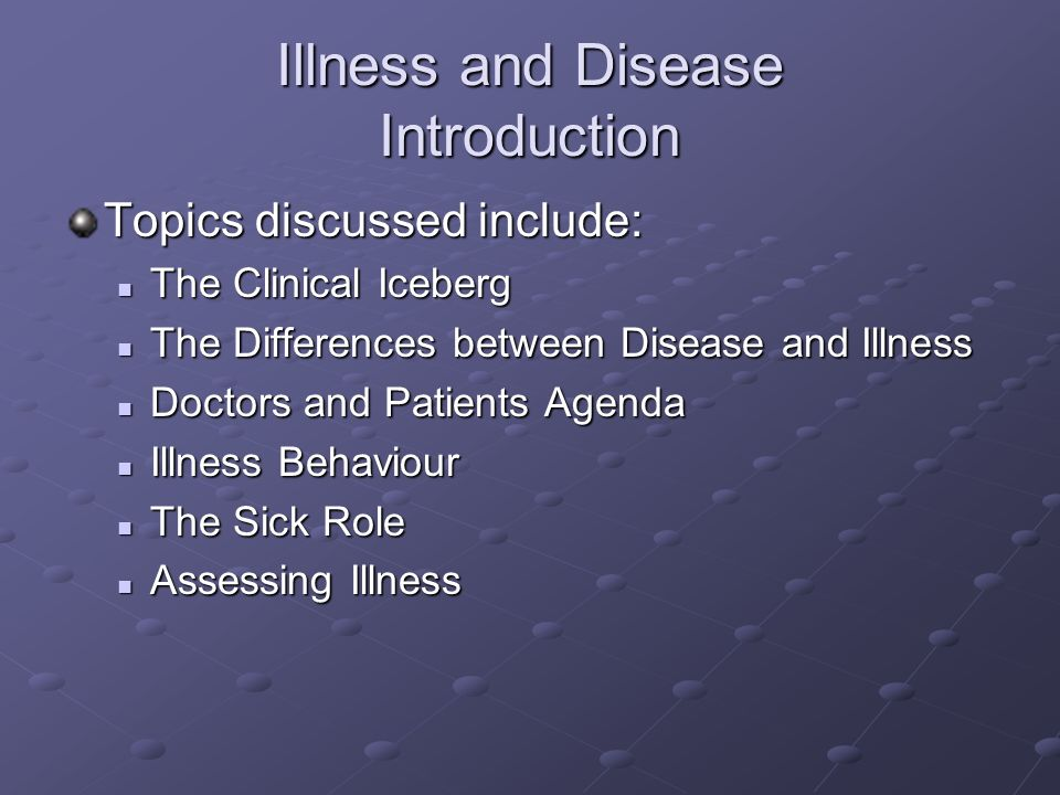Illness and Disease Introduction