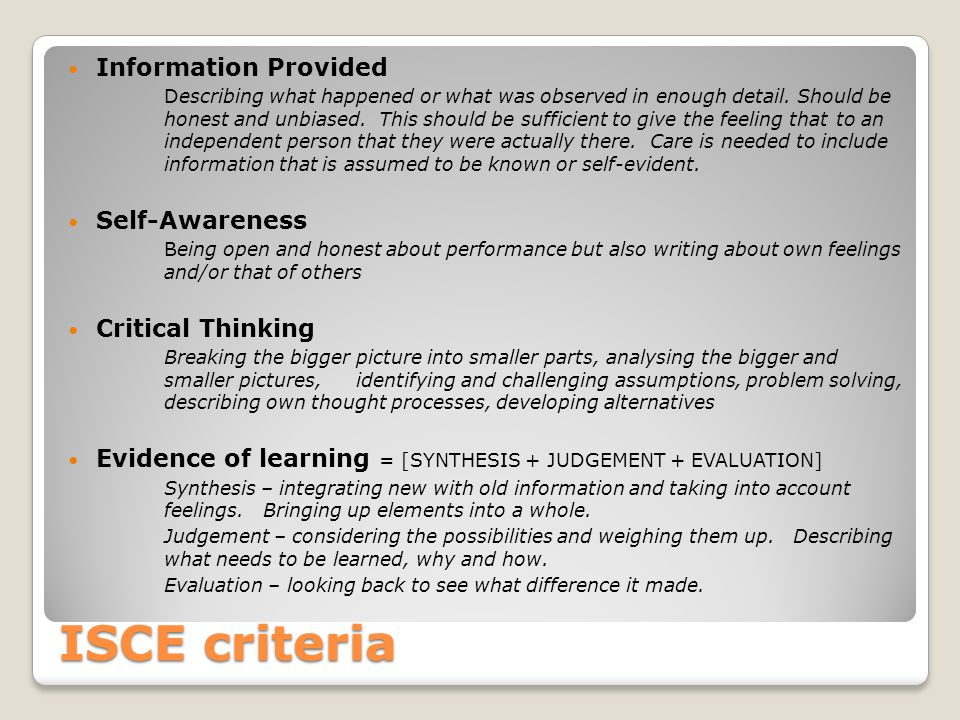 ISCE criteria Information Provided Self-Awareness Critical Thinking