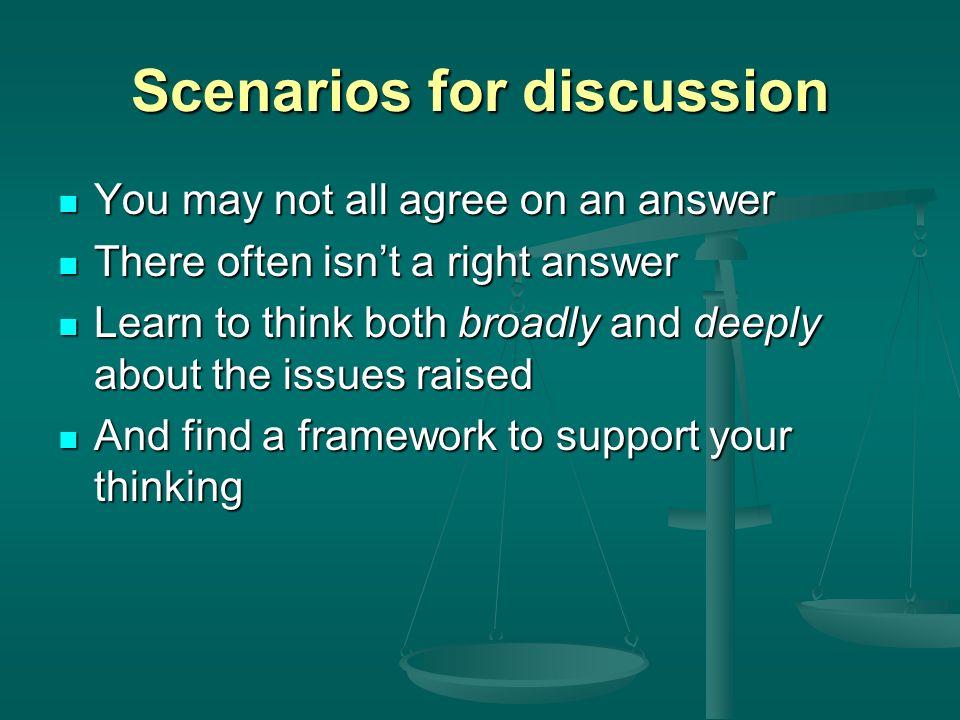 Scenarios for discussion