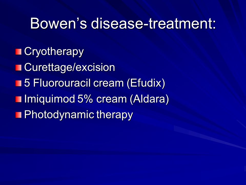 Bowen's disease-treatment: