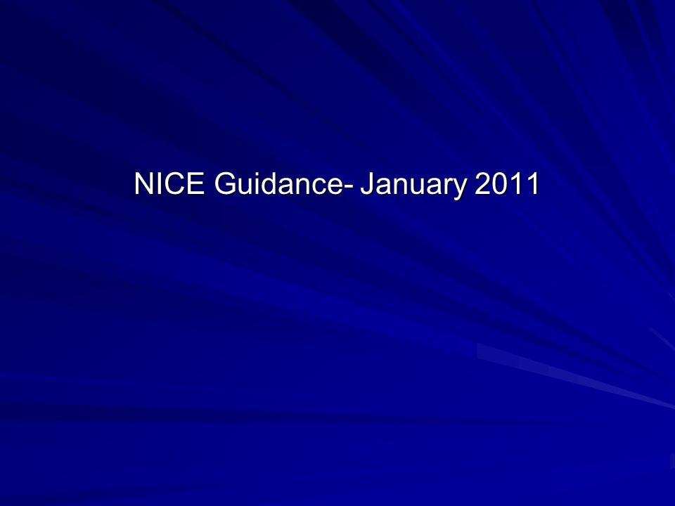 NICE Guidance- January 2011