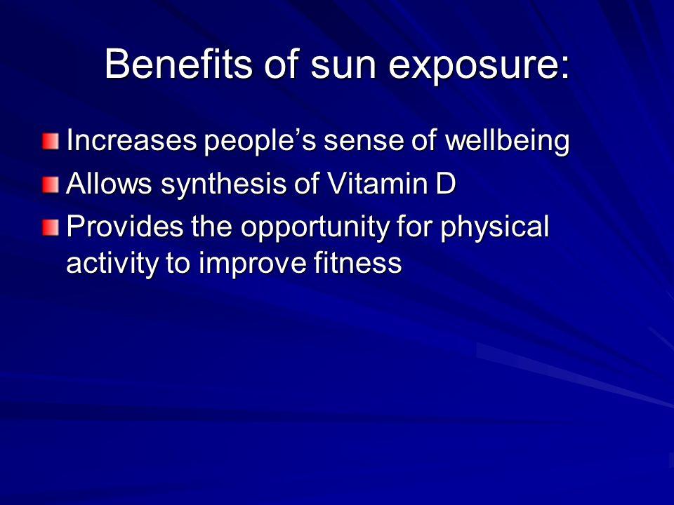 Benefits of sun exposure: