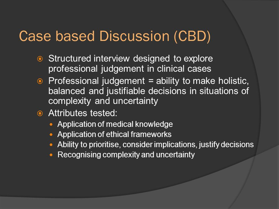 Case based Discussion (CBD)