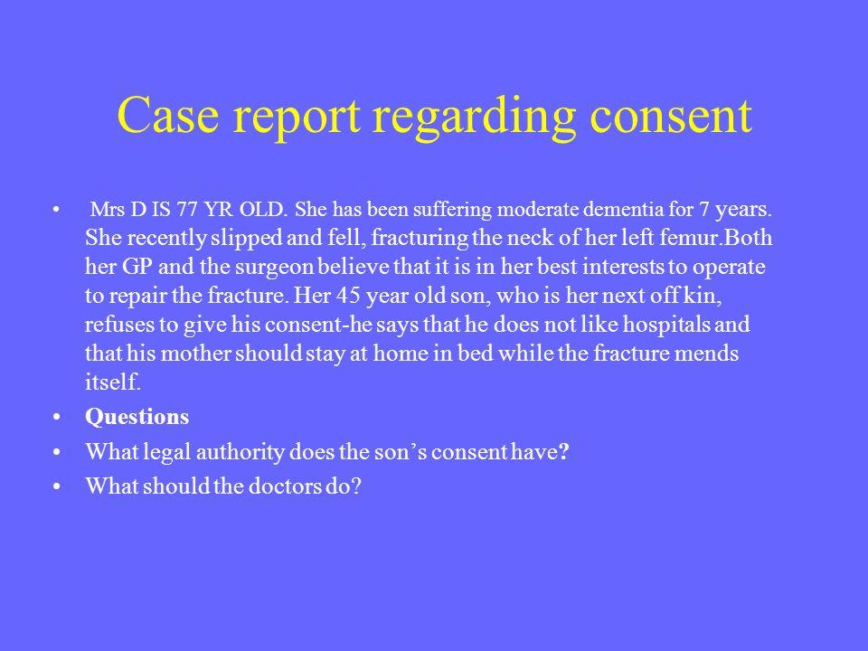 Case report regarding consent