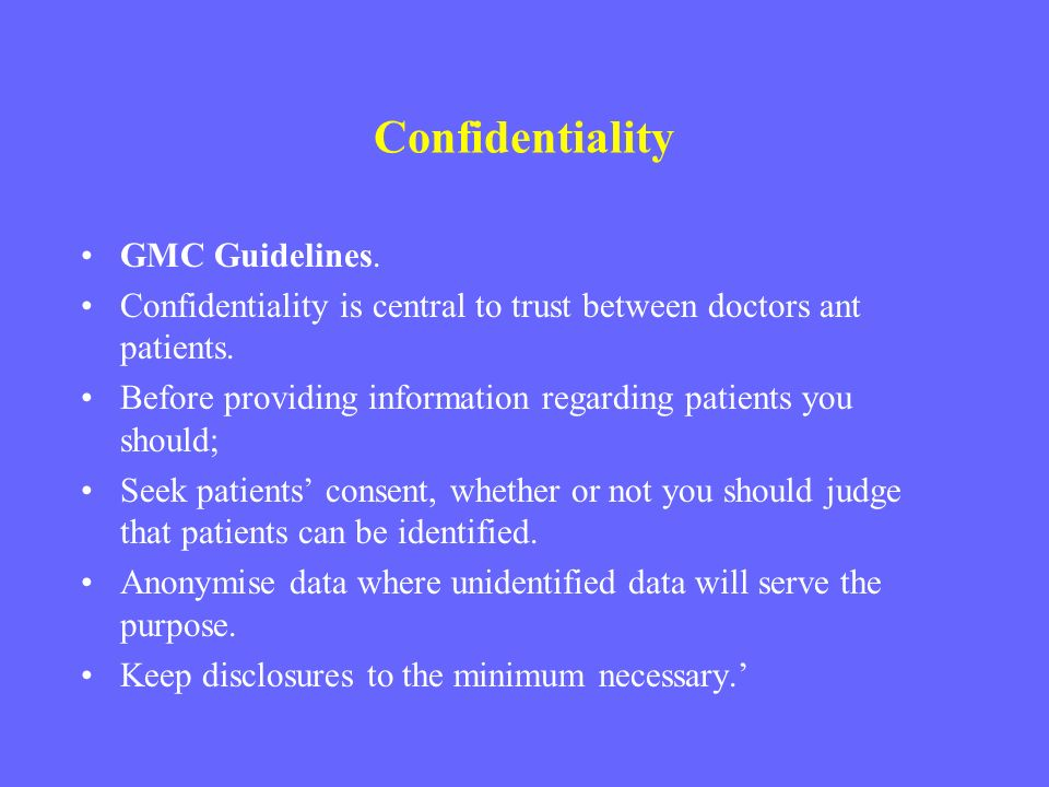 Confidentiality GMC Guidelines.