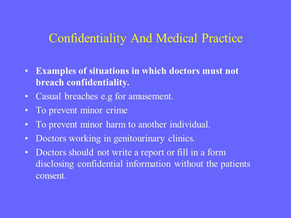 Confidentiality And Medical Practice