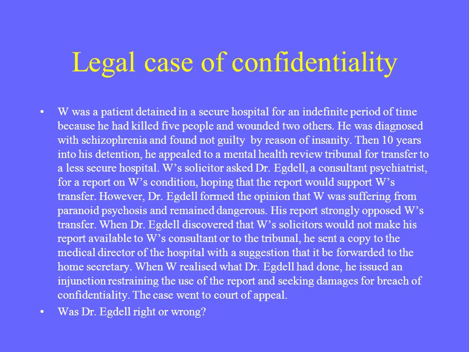 Legal case of confidentiality