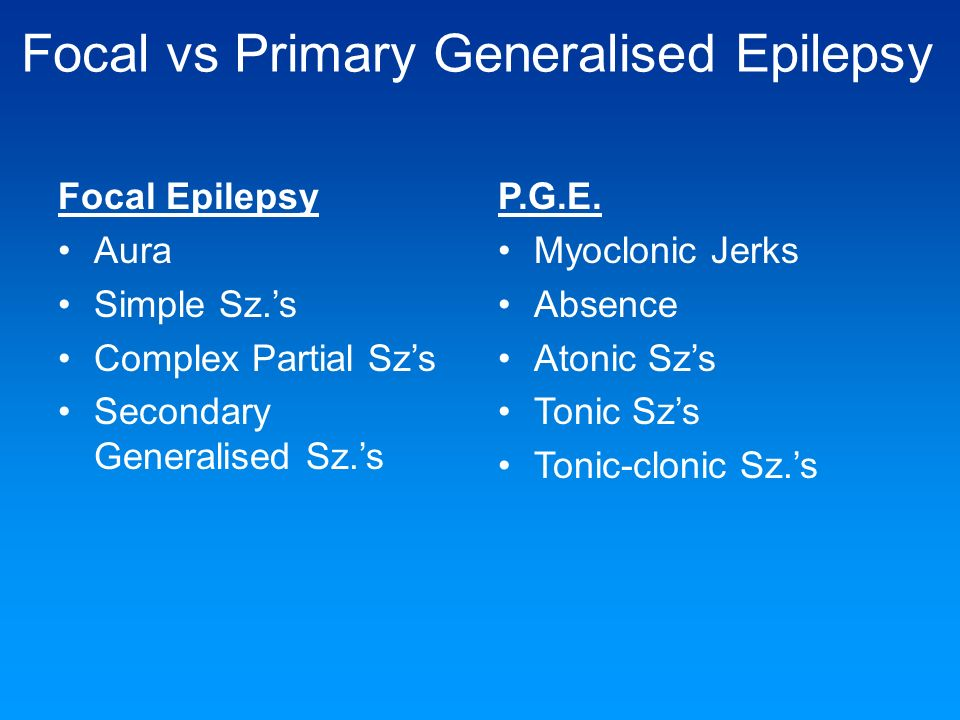 Focal vs Primary Generalised Epilepsy